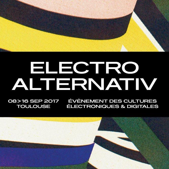 festival electro alternativ toulouse du 08 au 16 septembre 2017 grizette. Black Bedroom Furniture Sets. Home Design Ideas